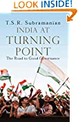 #10: INDIA AT TURNING POINT: The Road to Good Governance