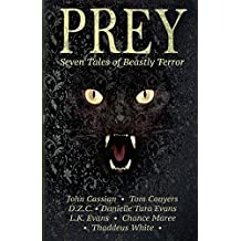 Prey: Seven Tales of Beastly Terror by Tom Conyers (2015-02-16)