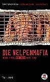 Die Welpenmafia: Wenn Hunde nur noch Ware sind (hansanord)