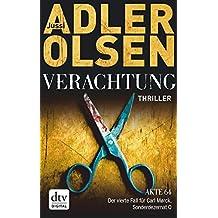 Verachtung: Thriller (Carl Mørck)