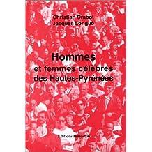 Hommes et femmes célèbres des Hautes-Pyrénées