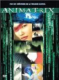 """Afficher """"Animatrix"""""""