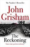 The Reckoning: the electrifying new novel from bestseller John Grisham 2