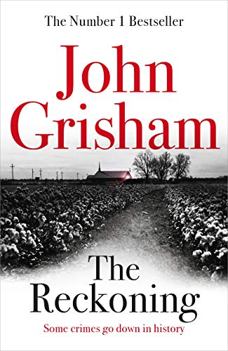 The Reckoning: the electrifying new novel from bestseller John Grisham 5