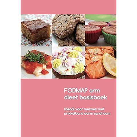 FODMAP arm dieet basisboek: voedingsadvies voor mensen met prikkelbare darm syndroom - Mets Arms