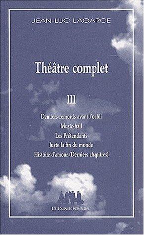 Théâtre complet. Tome 3