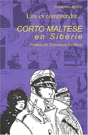 Lire et comprendre Corto Maltese en Sibérie