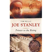 Joe Stanley: Printer to the Rising