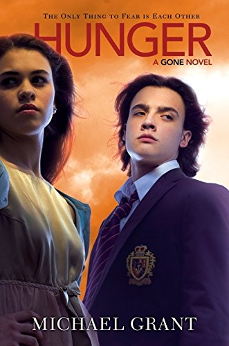 Hunger (Gone Novels (Hardcover)) por Michael Grant