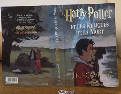 Harry Potter et les Reliques de la Mort (French edition of Harry Potter and the Deathly Hallows) by J. K. Rowling (2007-10-26)