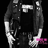 Songtexte von Against Me! - As the Eternal Cowboy