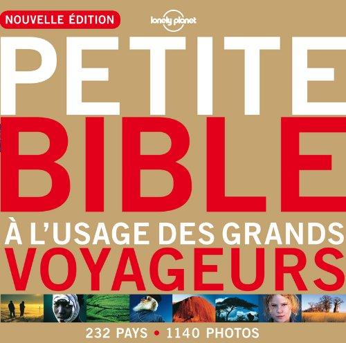 Petite bible à l'usage des grands voyageurs - 3ed