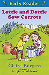 Lottie and Dottie Sow Carrots (Early Reader)