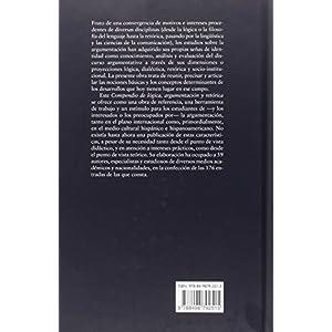 Compendio De Lógica, Argumentación Y Retórica (Estructuras y Procesos. Filosofía)