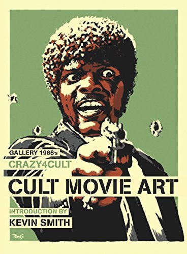 Crazy 4 Cult: Cult Movie Art by Gallery 1988 (2011-06-24)