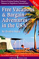 Free Vacations and Bargain Adventures in the USA (BPP Travel Resource Guide)