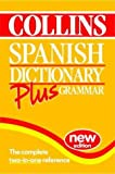 Cover of: Collins Dictionary and Grammar – Collins Spanish Dictionary Plus Grammar | unknown