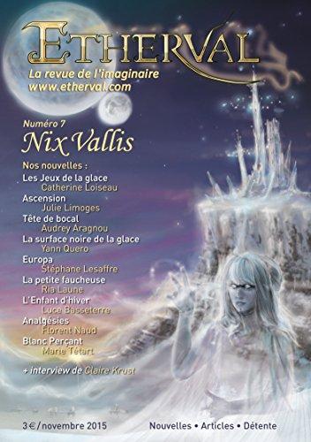 Etherval Nix Vallis: La revue de l'imaginaire