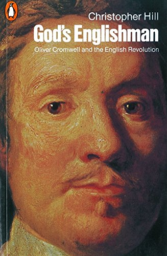 God's Englishman: Oliver Cromwell and the English Revolution por Christopher Hill