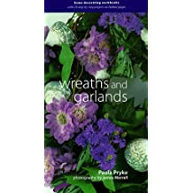 Wreaths and Garlands (Home Decorating Workbooks)