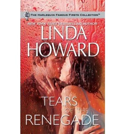 Descargar Libro (TEARS OF THE RENEGADE) BY HOWARD, LINDA(AUTHOR)Paperback Mar-2009 de Linda Howard