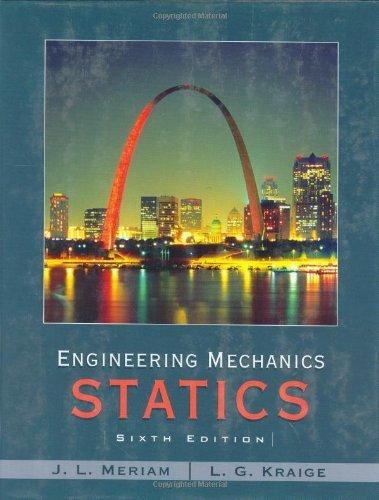 Engineering Mechanics - Statics by J. L. Meriam (2006-03-17)