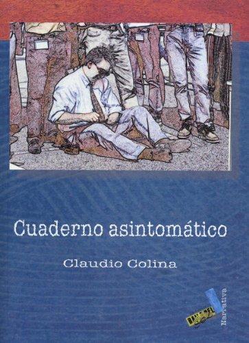 Cuaderno asintomatico/ Asymptomatic Notebook Cover Image