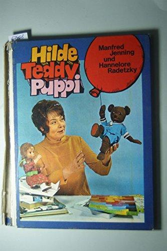 Hilde, Teddy, Puppi