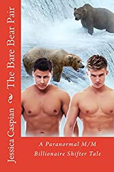 The Bare Bear Pair: A Paranormal M/M Billionaire Shifter Tale