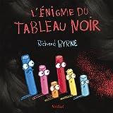 vignette de 'L'énigme du tableau noir (Richard Byrne)'