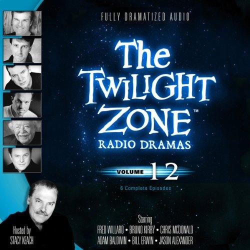 The Twilight Zone Radio Dramas, Volume 12  Audiolibri