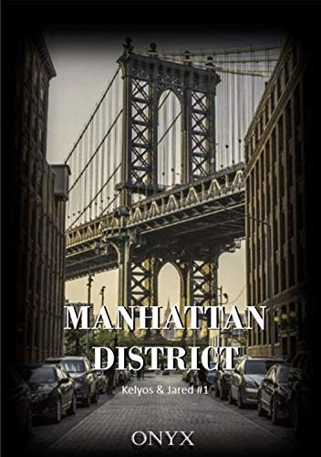 Manhattan District: Kelyos & Jared #1