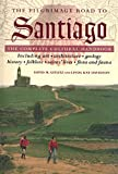The Pilgrimage Road to Santiago: The Complete Cultural Handbook (English Edition)
