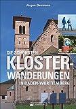 Die schönsten Klosterwanderungen in Baden-Württemberg. Ein Wanderführer zu Natur- und Kulturräumen im ganzen Land, für Entdeckungsreisende mit Sinn für Landschaft und Architektur.