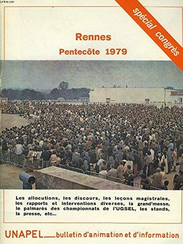 UNAPEL, BULLETIN D'ANIMATION ET D'INFORMATION N16. RENNES, PENTECTE 1979. SPECIAL CONGRES.