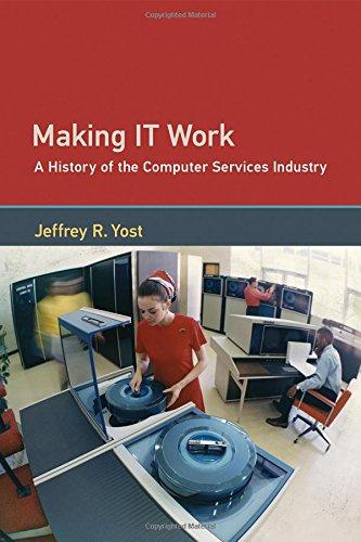 Making IT Work par Jeffrey R. Yost