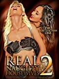 Real Naughty House Wives 2