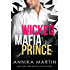 Wicked Mafia Prince: Dangerous Royals #2
