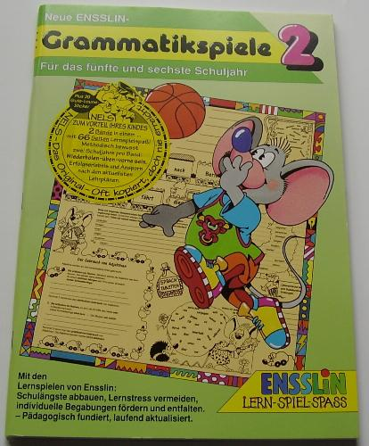 (Ensslin) Neue Ensslin-Grammatikspiele, Bd.2, Für das fünfte und sechste Schuljahr