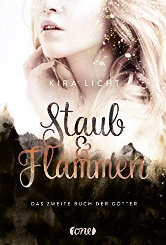 Staub & Flammen: Das zweite Buch der Götter (German Edition) di Kira Licht
