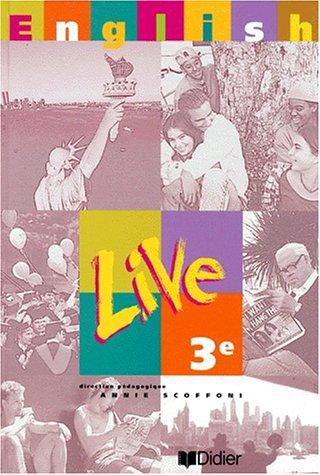 English Live : 3e LV1 (manuel) par Annie Scoffoni, Odile Plays Martin-Cocher, Denise Espérandieu