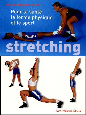 Stretching : Pour la santé, le Fitness et le sport par Chrissie Gallagher-Mundy