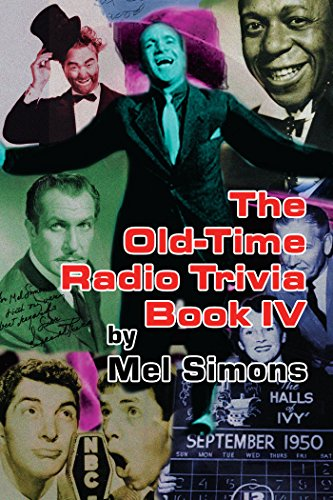 The Old-Time Radio Trivia Book IV (English Edition) por Mel Simons