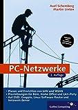 PC-Netzwerke: Planen und sicheres Einrichten von LAN und WLAN. Inkl. Knoppix und FLI4L (Galileo Computing)
