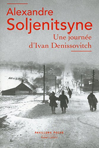Une journée d'Ivan Denissovitch par Alexandre SOLJENITSYNE
