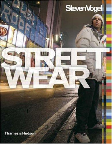 Streetwear : The Insider's Guide par Steven Vogel