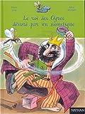 Le roi des ogres dévoré par un moustique   Lévy, Didier (1964-....). Auteur