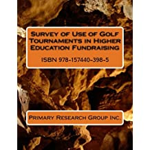 Survey of Use of Golf Tournaments in Higher Education Fundraising
