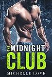 Der Mitternachtsclub: Ein Milliardär - Liebesroman