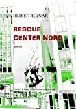 Rescue Center Nord